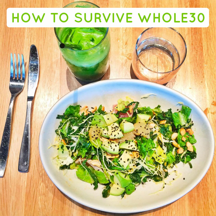 How to survive the #whole30 | MustacheMelrose.com